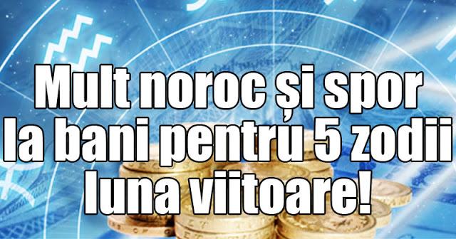 Horoscop: Mult noroc și spor la bani pentru 5 zodii luna viitoare!