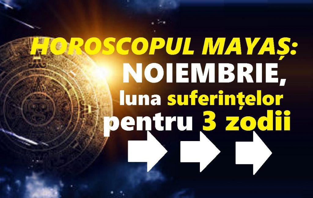 Horoscopul mayaș pe luna noiembrie 2018: 3 zodii află adevăruri care le macină toată luna